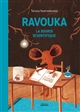 RAVOUKA LA SOURIS SCIENTIFIQUE